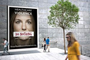 Stop Healthcare Violence Billboard Mockup - Say Nothing and Nothing Changes